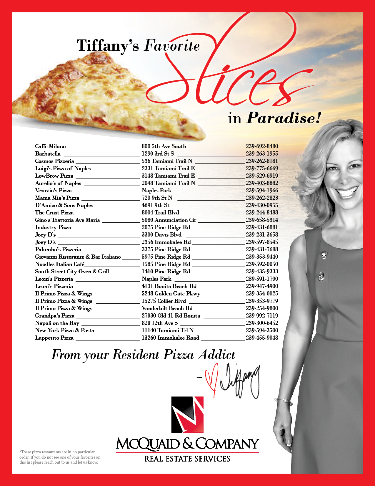 Tiffany's Favorite Slices in Paradise!